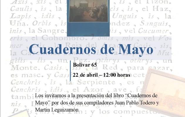 """""""Cuadernos de Mayo"""" se presentará en el Museo Nacional del Cabildo y la Revolución de Mayo"""