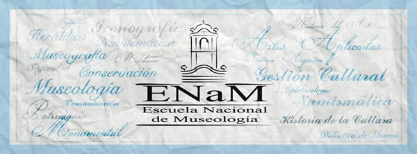 La Escuela Nacional de Museología inscribe en la carrera de Técnico Nacional Superior en Museología
