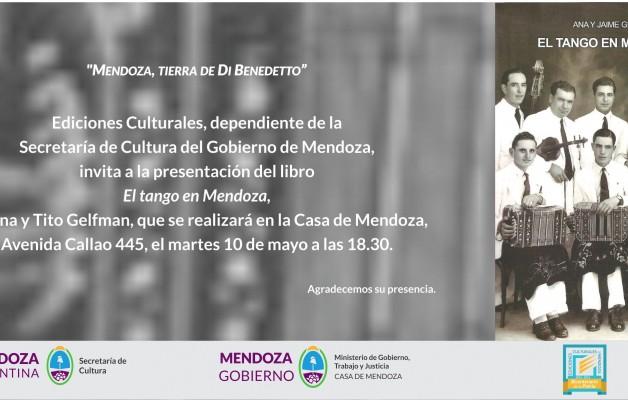 """La Casa de Mendoza presentará el libro: """"El tango en Mendoza"""""""