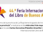 La Rioja celebrará el «Acto de la Provincia» en la Feria Internacional del Libro de Bs. As 
