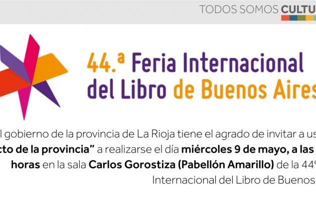 """La Rioja celebrará el """"Acto de la Provincia"""" en la Feria Internacional del Libro de Bs. As """