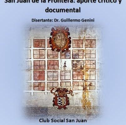 Una nueva visión de la fundación de San Juan de la Frontera se presentará en el Club Social San Juan