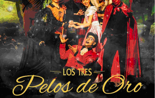 """""""Los tres pelos de oro del diablo"""" se presentará en el Teatro Oscar Kümmel, de la Ciudad de San Juan"""