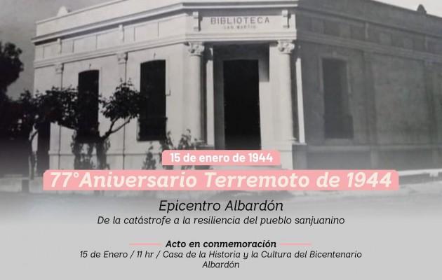 """""""Epicentro Albardón"""", de la catástrofe a la resiliencia del pueblo sanjuanino"""