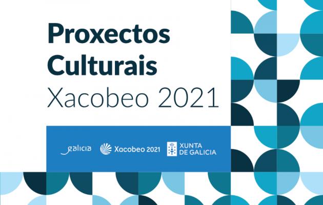 El Fondo de Proxectos Culturais Xacobeo 2021, un nuevo espacio para disfrutar la cultura de Galicia