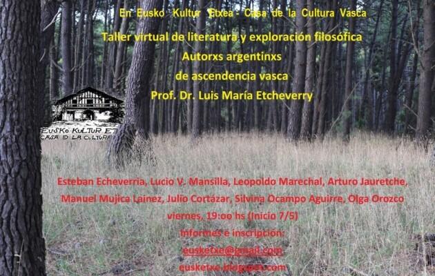 """Eusko Kultur Etxea dicta el """"Taller virtual de literatura y exploración filosófica de autores argentinos  de ascendencia vasca"""""""