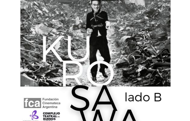 """«Kurosawa, lado B"""", el ciclo de cine del cineasta japonés, se presentará en el Teatro San Martín"""